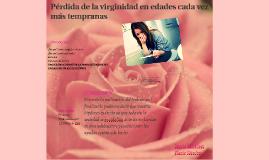 Pérdida de la virginidad en edades cada vez más tempranas