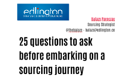25 questions to ask before embarking on a sourcing journey