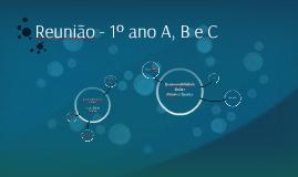 Reunião - 1º ano A, B e C