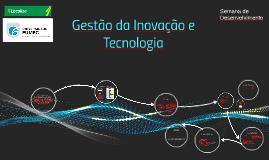 Cópia de Gestão da Inovação e Tecnologia