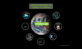Copy of USING TECHNOLOGY TO CHANGE THE WORLD