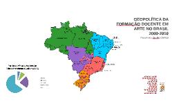2- GEOPOLÍTICA DA FORMAÇÃO DOCENTE EM ARTE NO BRASIL - Plataforma Qualis/CAPES