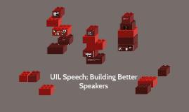 UIL Speech; Building Better Speakers