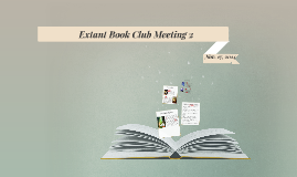 Extant Book Club Meeting 2