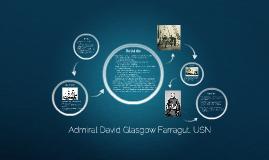 Admiral David Glasgow Farragut, USN