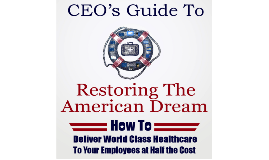 CEO Guide to Restoring the American Dream