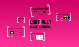 Copy of Safe Zone - LGBT Ally Basic Training