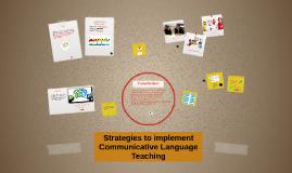 Strategies to implement Communicative Language teaching