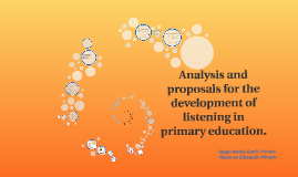 Analysis and proposals for the development of listening in p