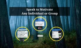 Speak to Motivate