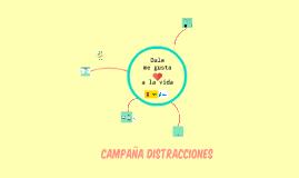 Campaña distracciones