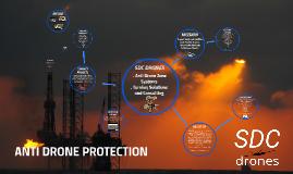 SDC DRONES ANTI DRONE PROTECTION
