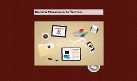 Modern Classroom Reflection
