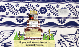 Social classes in Imperial Russia by Mira Yoo on Prezi