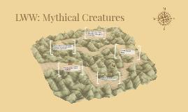 LWW: Mythical Creatures