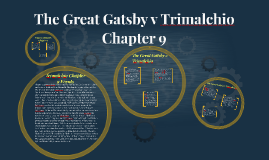 The Great Gatsby v Trimalchio