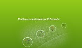 Problemas Ambientales El Salvador
