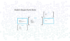Stalin's Single Party State