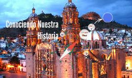 Copy of Conociendo Nuestra Historia