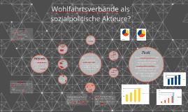 Copy of Wohlfahrtsverbaende als sozialpolitische Akteure?