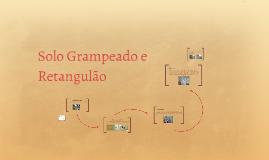 Copy of Solo Grampeado e Retangulão