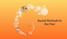 What Are Some Past Burial Ways?