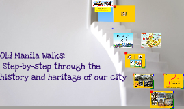 Old Manila Walks Talk