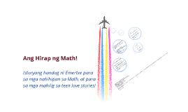 Ang Hirap ng Math! CHAPTER1