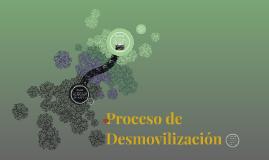 Proceso de Desmovilización