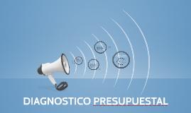 DIAGNOSTICO PRESUPUESTAL
