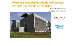 Palestra Valuation 21/06/18 Aceleradas do SevnaSeed - Ciclo 1 2018