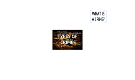 Sociology: TYPES OF CRIMES