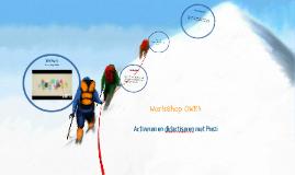 Workshop OWK4 - Didactiseren en Activeren