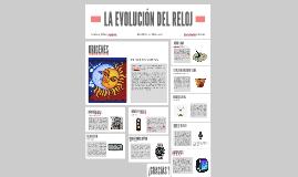 LA EVOLUCIÓN DEL RELOJ