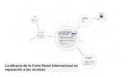 La eficacia de la Corte Penal Internacional en reparación a