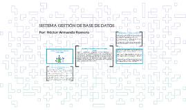 SISTEMA GESTION DE BASE DE DATOS