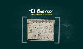 """""""El Charco"""""""
