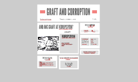 Copy of GRAFT AND CORRUPTION