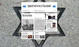 Sephardic Jew Arrive in Thessaloniki