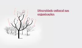 Diversidade cultural nas organizações