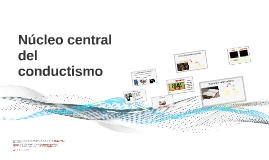 Núcleo central del conductismo