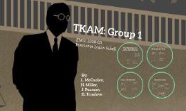 TKAM: Group 1
