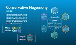 Conservative Hegemony