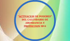 Copy of CALENDARIO DE ABUNDANCIA Y PROTECCION 2014
