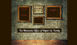 The Minnesota Office of Higher Ed. Family