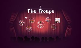 The Troupe - Presentación