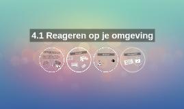 Copy of 4.1 Reageren op je omgeving