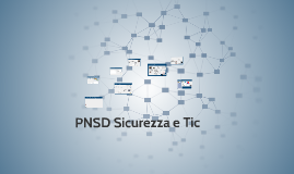 Copy of PNSD Sicurezza e TIC