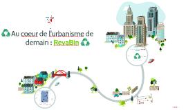 Au coeur de l'urbanisme de demain : RevaBin
