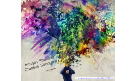 Images Showing Creative Strengths